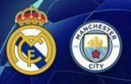 ريال مدريد ومانشيستر سيتى بدورى أبطال أوروبا الليلة
